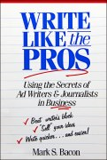 This article is abridged from my book on writing published by John Wiley & Sons.